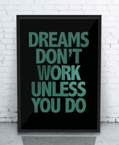 dreams-dont-work-unless-you-do-mockup-b