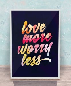 love-more-worry-less-w