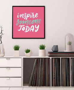 102_frase - Inspire Someone Today