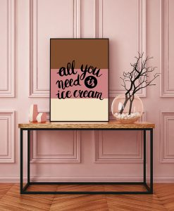 40_frase - All You Need Is Ice-Cream