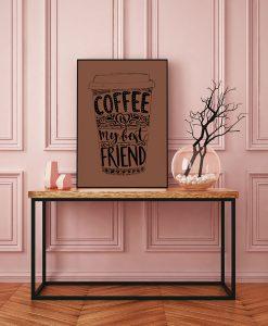 46_frase - Coffe Is My Best Friend