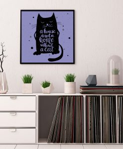 49_frase - A House Is Not A Home Without A Cat