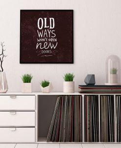 73_frase - Old Ways Wont Open New Doors
