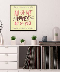 87_frase - All Of Me Loves All Of You