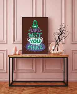 99_frase - Life Is What You Make